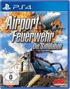 Airport Feuerwehr - Die Simulation (PlayStation 4)