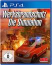Werksbrandschutz: Die Simulation (PlayStation 4)