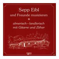 Almerisch-landlerisch (Sepp Und Freunde Eibl) für 19,46 Euro