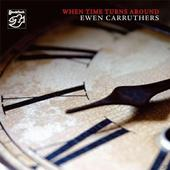 When Time Turns Around   (Ewen Carruthers) für 23,46 Euro
