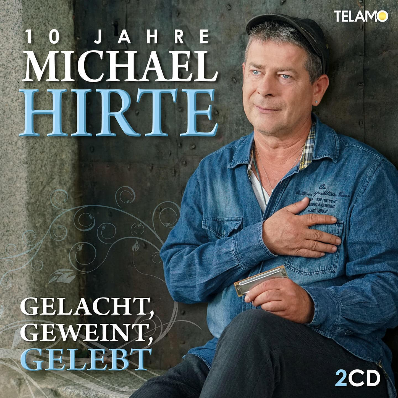 Gelacht,Geweint,Gelebt-10 Jahre Michael Hirte (Michael Hirte) für 20,46 Euro