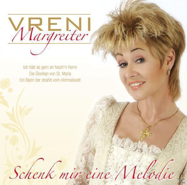 Schenk mir eine Melodie (Vreni Margreiter) für 16,46 Euro